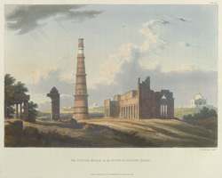 The Cuttub Minar in the Ruins of Ancient Delhi